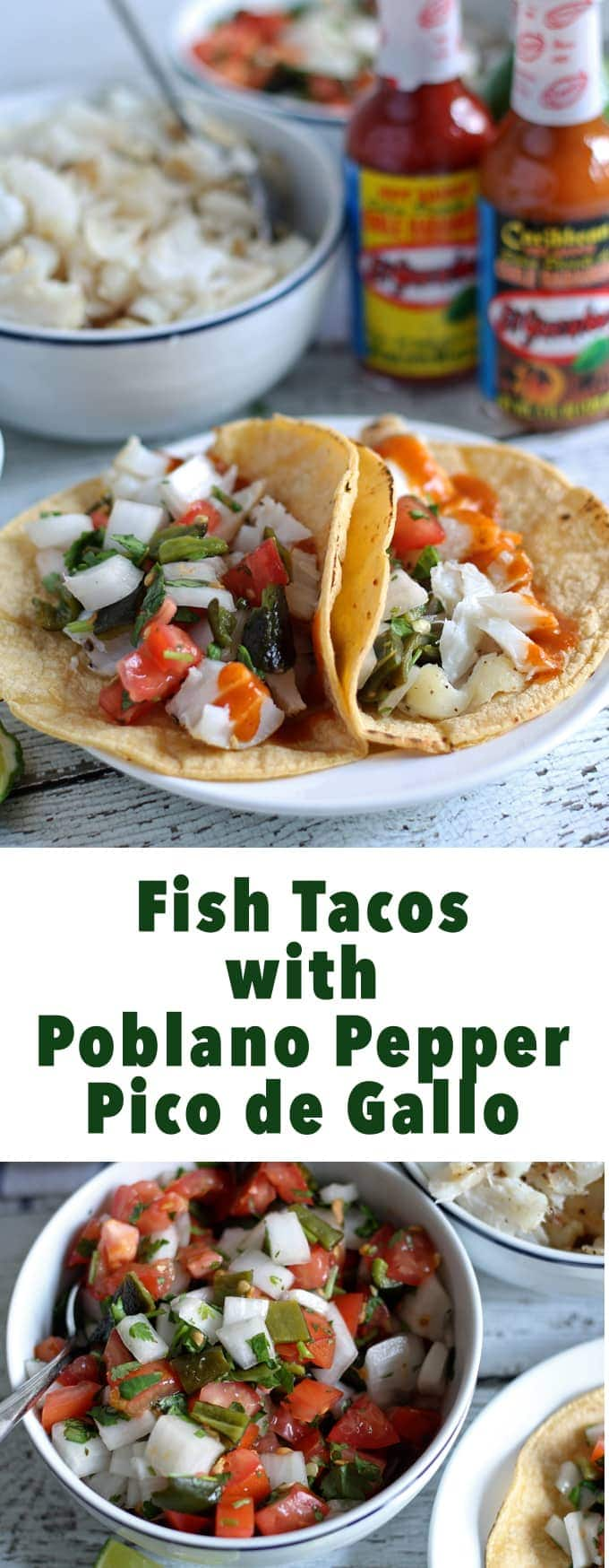Fish Tacos with Poblano Pepper Pico de Gallo | honeyandbirch.com