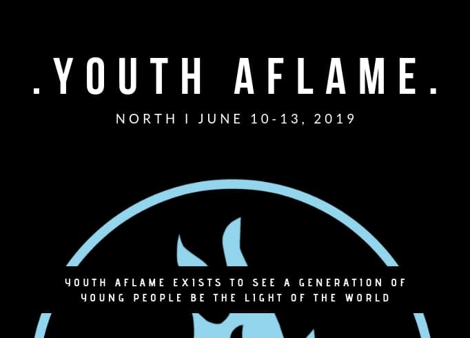 Youth Aflame North – Still Time To Register