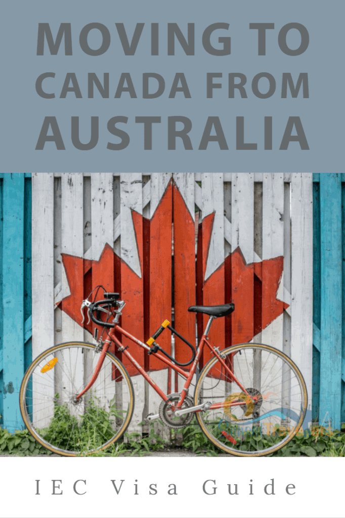 8 Tips For Moving To Canada From Australia On Working Holiday Visa