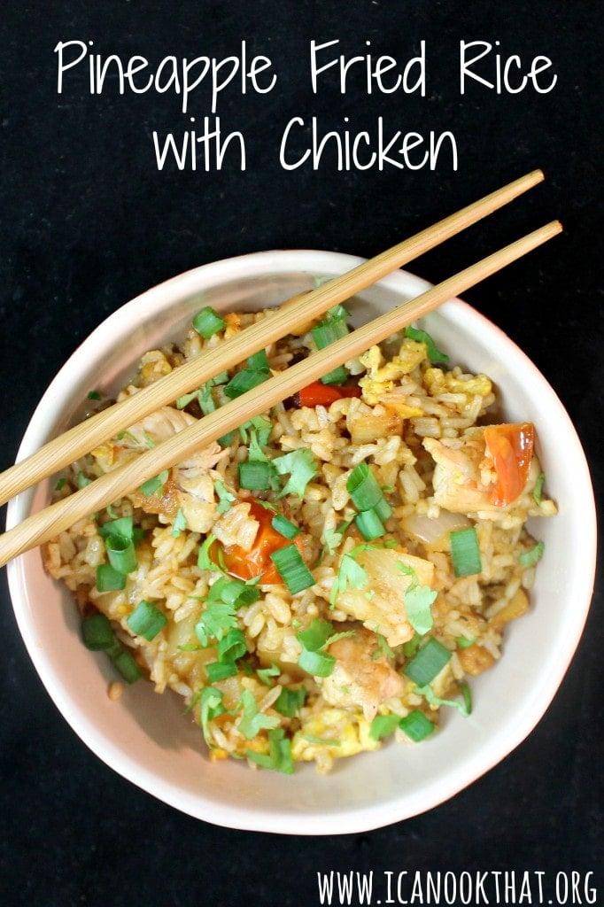 Pineapple Fried Rice with Chicken #ChineseNYeats