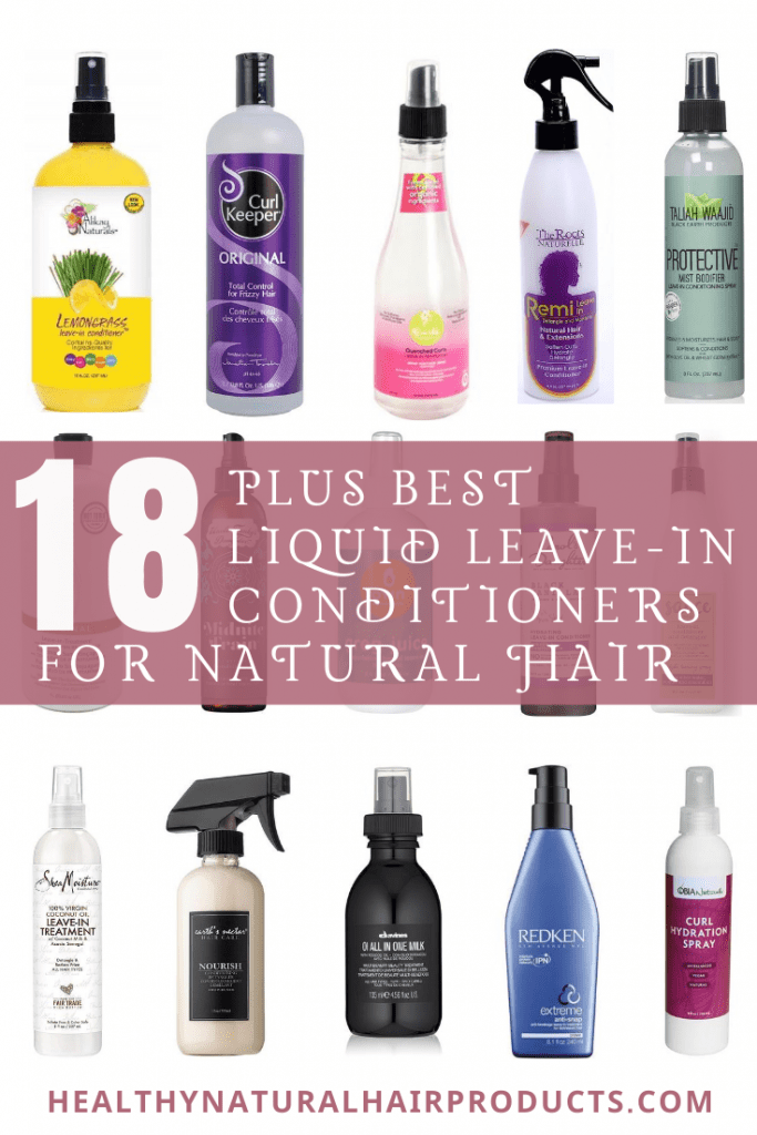 18 Plus Best Liquid Leave-in Conditioners for Curly & Transitioning Hair