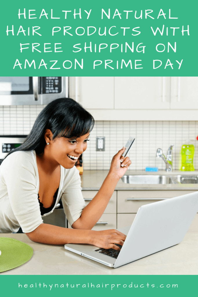 Healthy natural hair products with free shipping on Amazon Prime Day