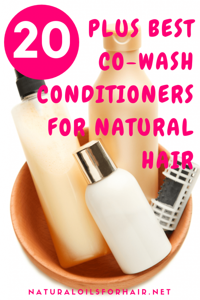 20 Plus Best Co-Wash Conditioners for Natural Hair