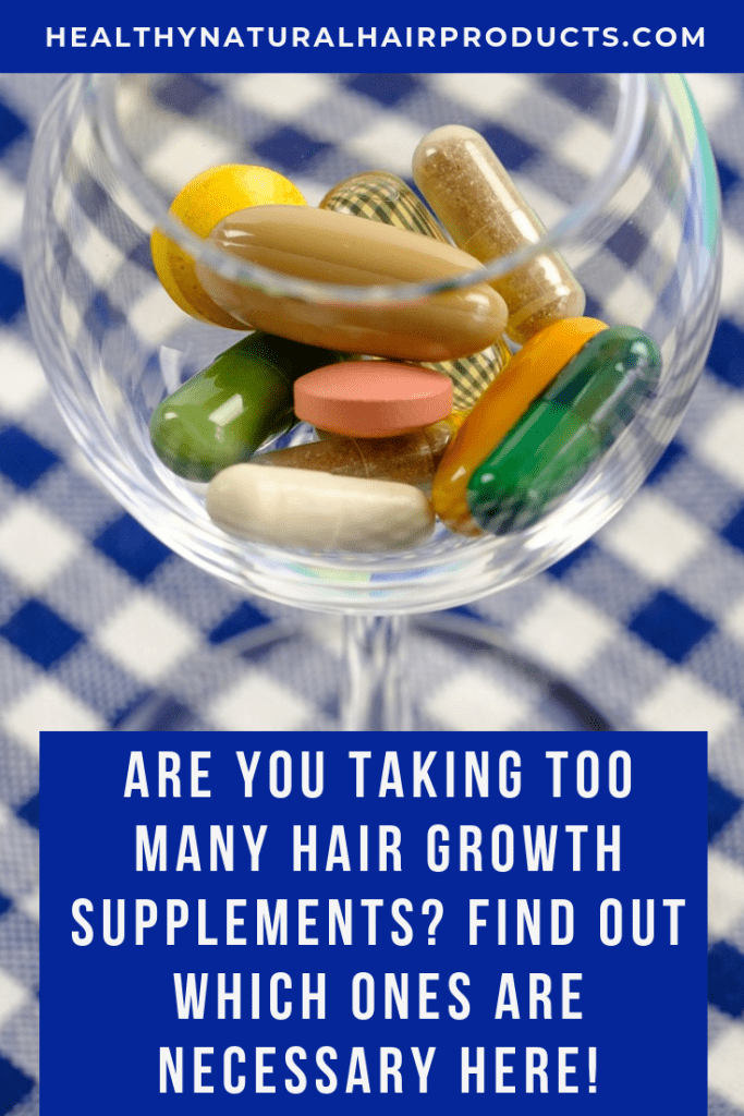 Are you taking too many hair growth supplements