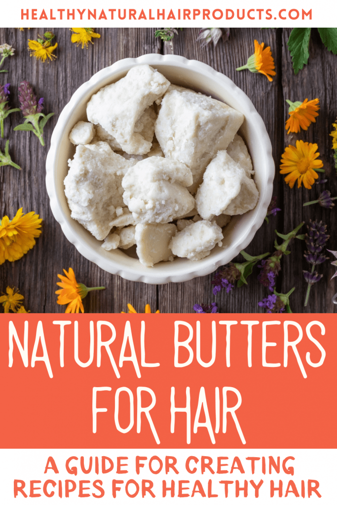 Natural Butters for Hair