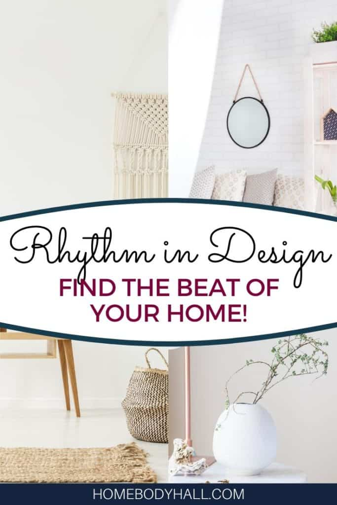 Rhythm in Design - Find the Beat of Your Home