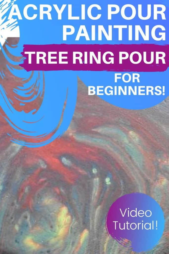 Acrylic Paint Pouring Tree Ring Pour For Beginners!