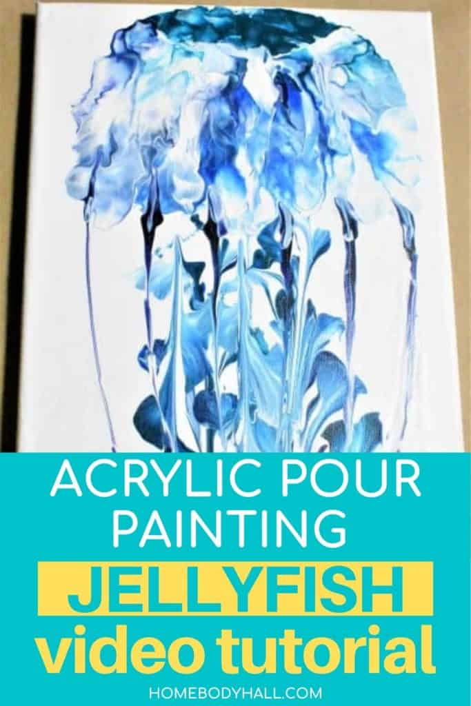 Acrylic Pour Painting Jellyfish Video Tutorial