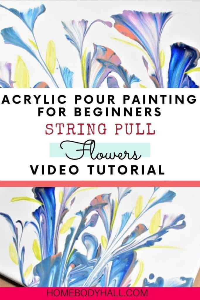 Acrylic Pour Painting for beginners string pull flowers video tutorial