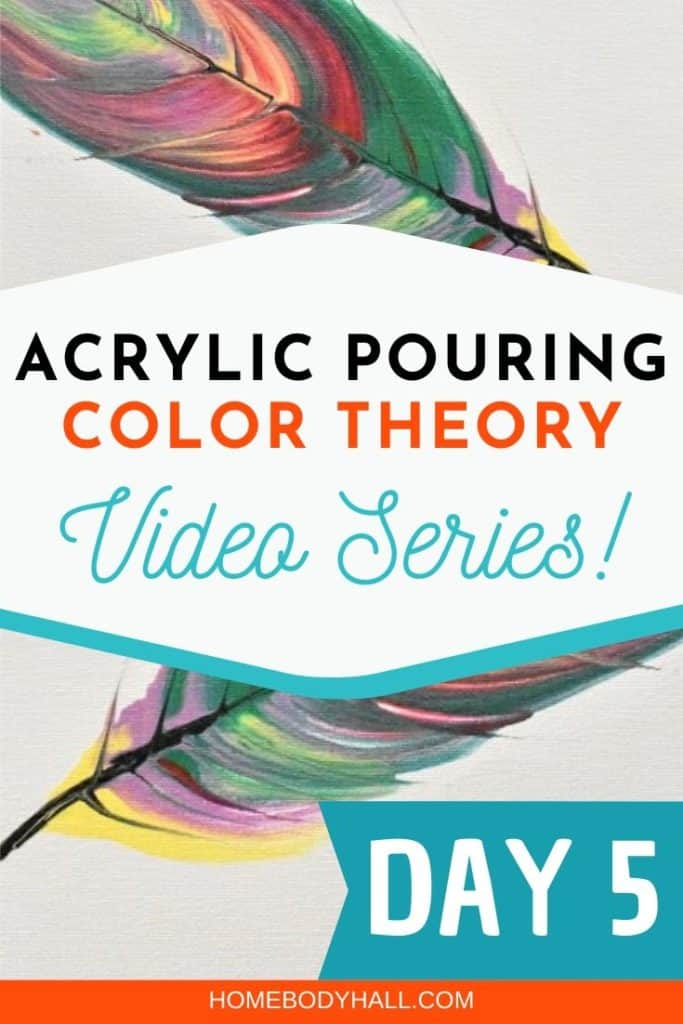 Acrylic Pouring Color Theory Video Series, Day 5 with feather string pull