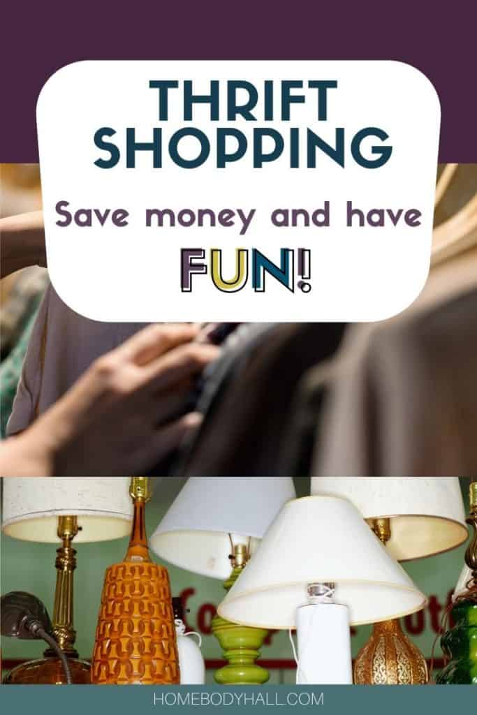Thrift shopping - Save money and have fun