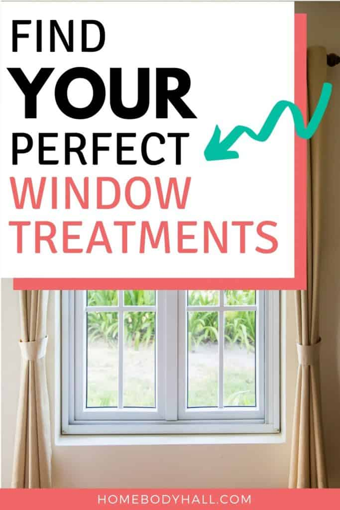 Find YOUR Perfect Window Treatments