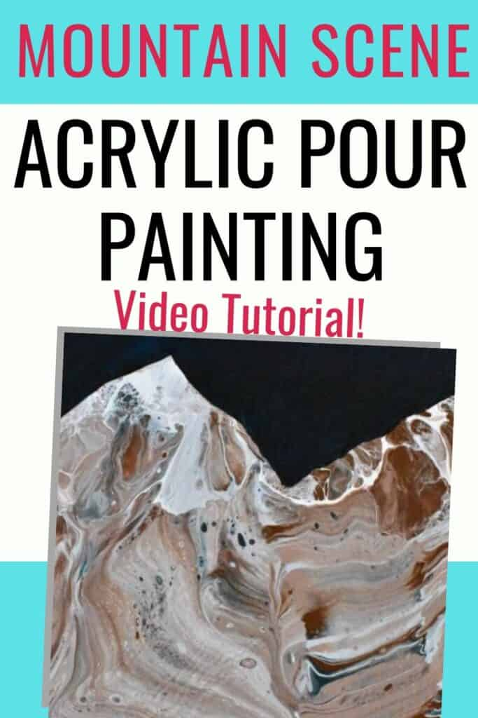 Mountain Scene Acrylic Pour Painting Video Tutorial