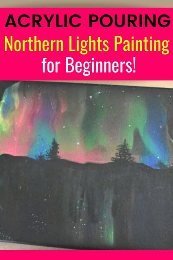 Acrylic Pouring Northern Lights Painting for Beginners