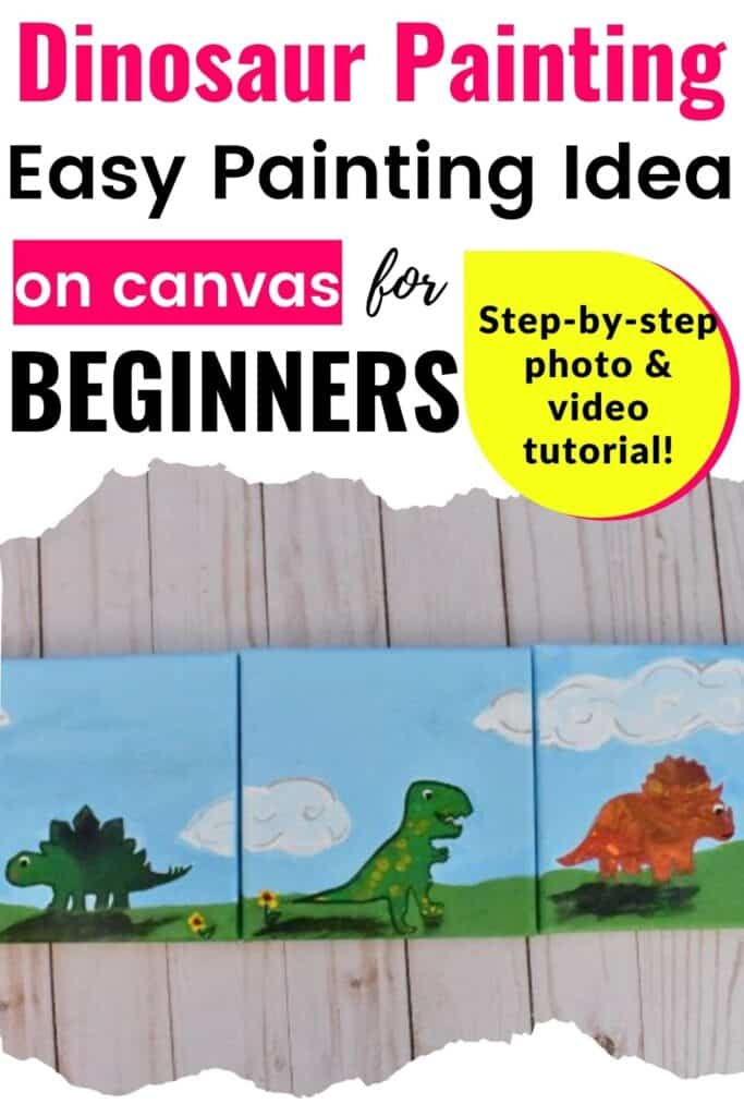 Dinosaur Painting: Easy Painting Idea on canvas for Beginners (Step-by-step photo and video tutorial)