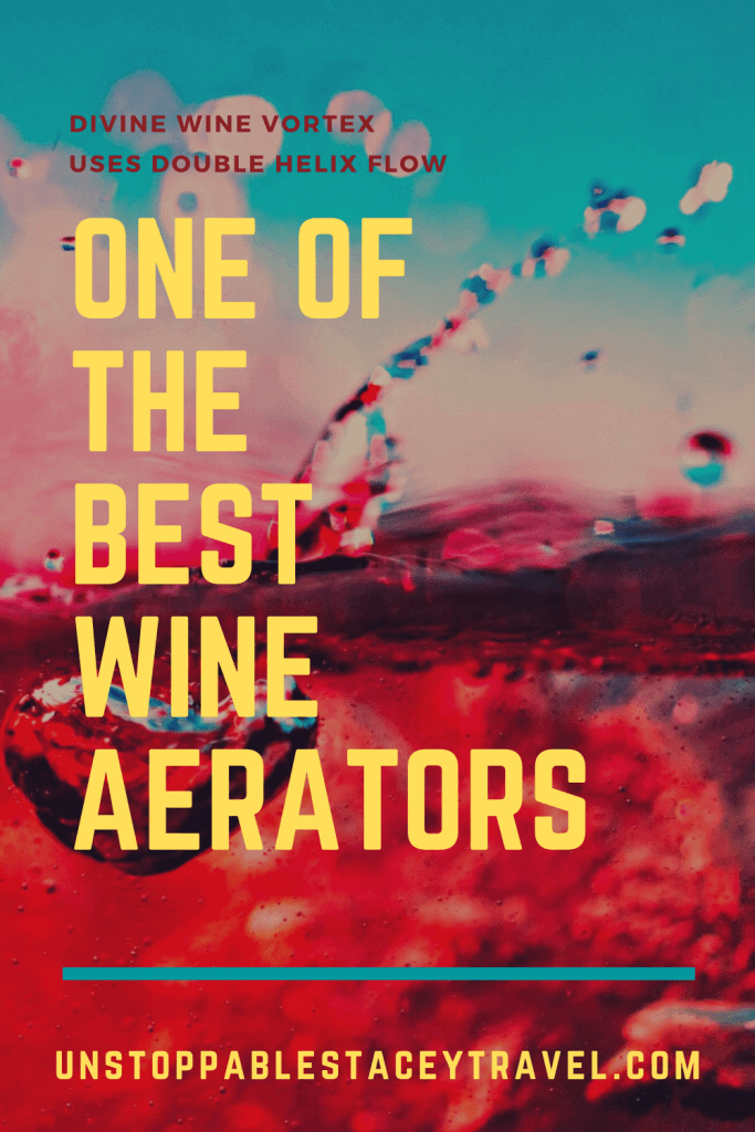 """PIN THIS: close up of wine swirling and splashing with text reading """"One of the best wine aerators"""
