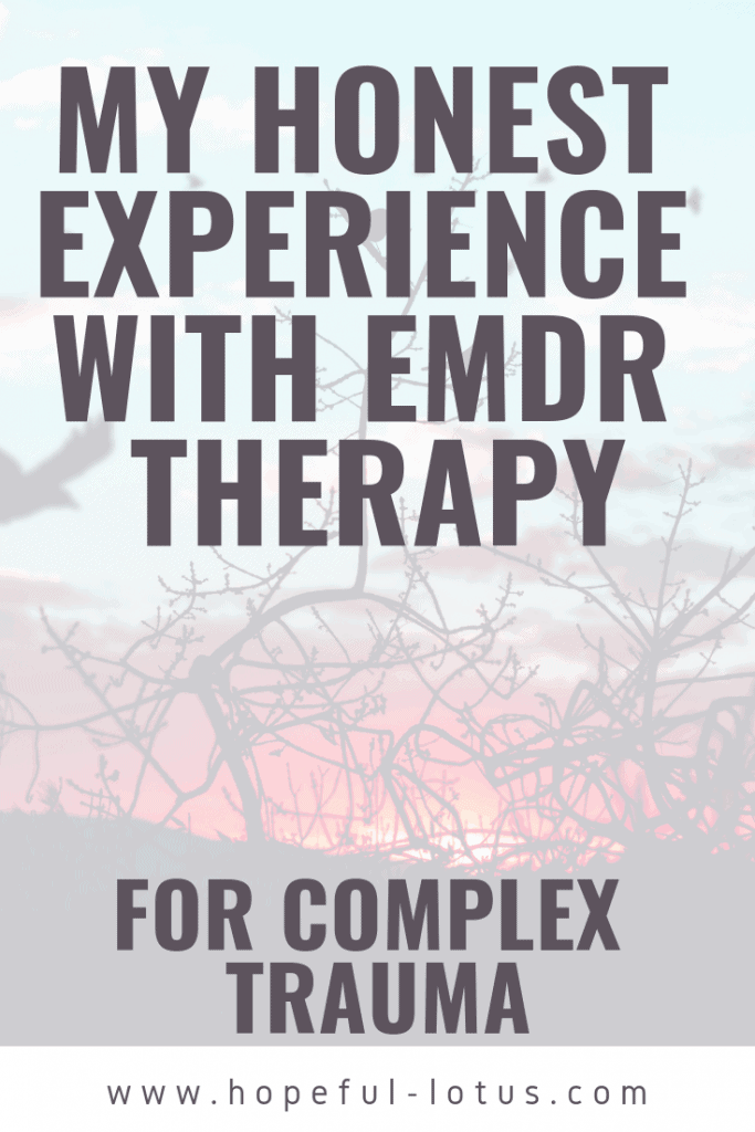 Does EMDR work? Read my honest and open EMDR experience treating complex ptsd. This post outlines what EMDR is, how to find an EMDR therapist, the EMDR process and my own personal experience.