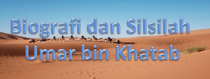 Biografi dan Silsilah umar bin khatab