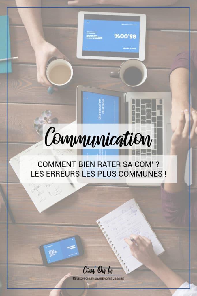Comment rater sa communication ? Top 5 des erreurs communes