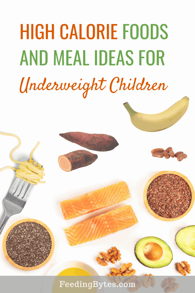 high calorie foods for underweight children