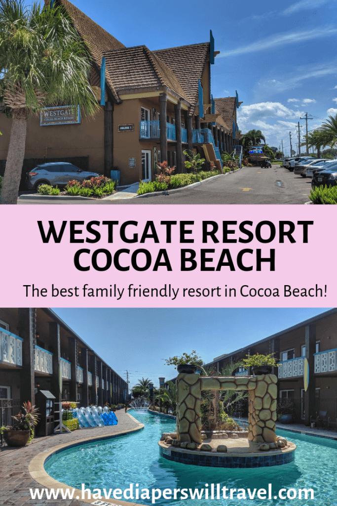 Westgate Resort Cocoa Beach