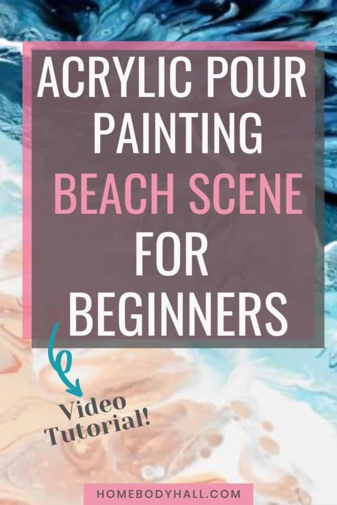 Acrylic Pour Painting Beach Scene for Beginners