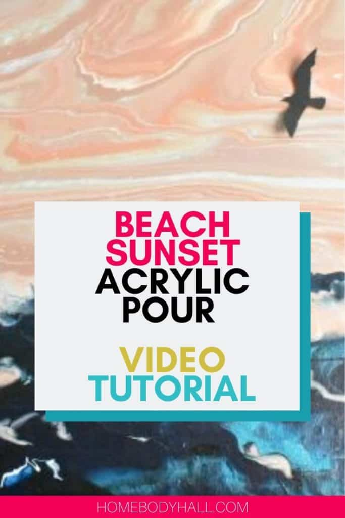 Beach Sunset Acrylic Paint Pouring Video Tutorial