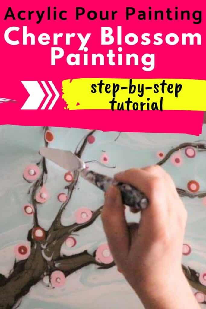 Acrylic Paint Pouring Cherry Blossom Step by step Tutorial