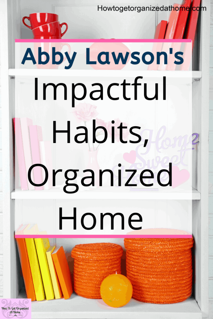 Are you looking for a course that will help your organize your home? Abby from Just A Girl And Her Blog has created this course just for you. Get your home in tip top shape and finally find the things you want when you want them. Organizing your home has never been easier. #organize #organizing #homeorganization