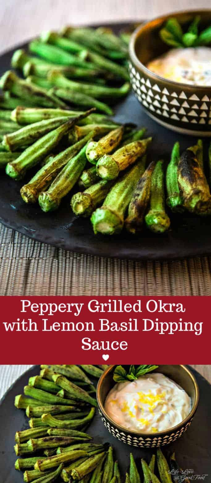 Peppery Grilled Okra and Lemon-Basil Dipping Sauce. Seasoned with freshly ground black pepper,  slightly charred okra is a light, healthy Summer appetizer. #grilledokra #grilledveggies #veggieappetizer #appetizer #okraskewers