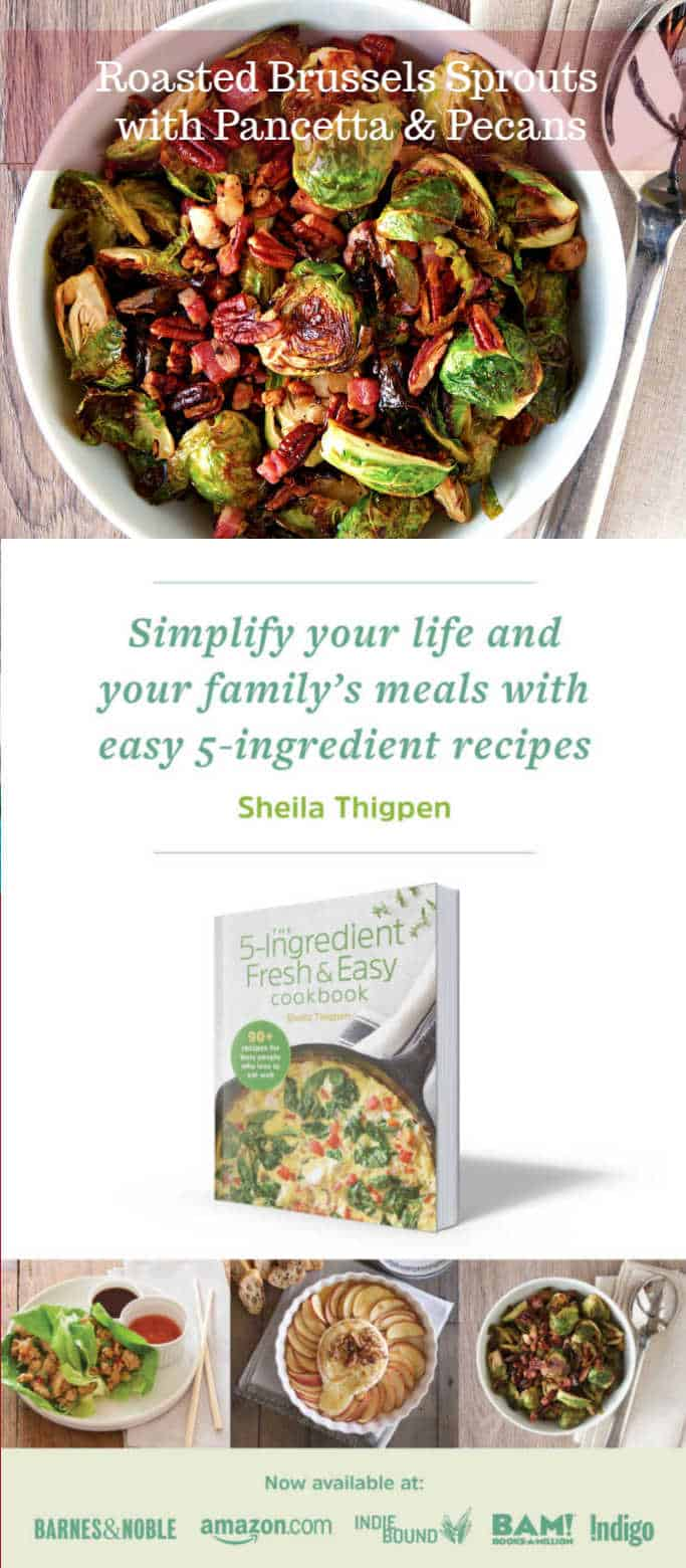 ad for the 5-ingredient fresh and easy cookbook with photo of Roasted Brussels Sprouts with Pancetta and Pecans