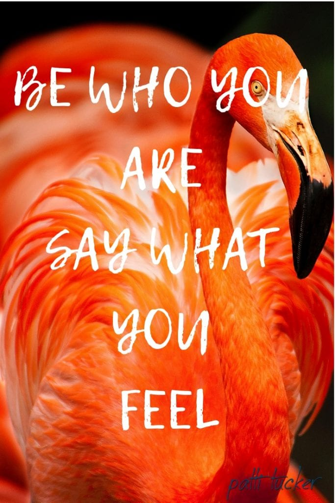 Time to Be Who You Are and Say What You Feel Inspirational quote