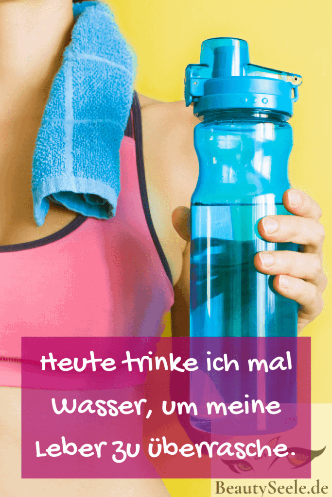 Beauty Tipps Wasser trinken Sprüche