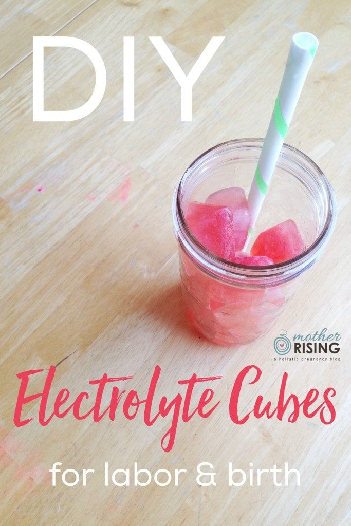 electrolyte cubes for labor and birth