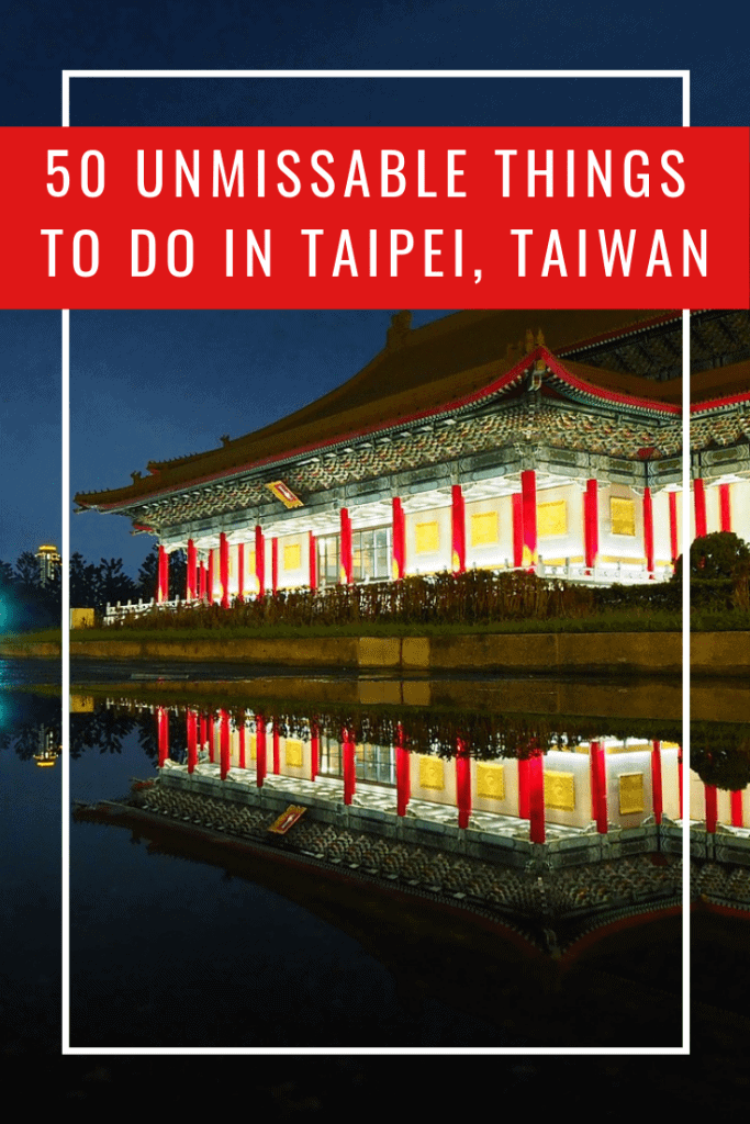 An extremely detailed guide to the top 50 things to do in Taipei, Taiwan #taipei #taiwan | things to do in Taiwan | what to do in Taipei | taipei things to do | taipei attractions | taipei tour | taipei trip | taipei itinerary | taipei travel | places to visit in Taipei