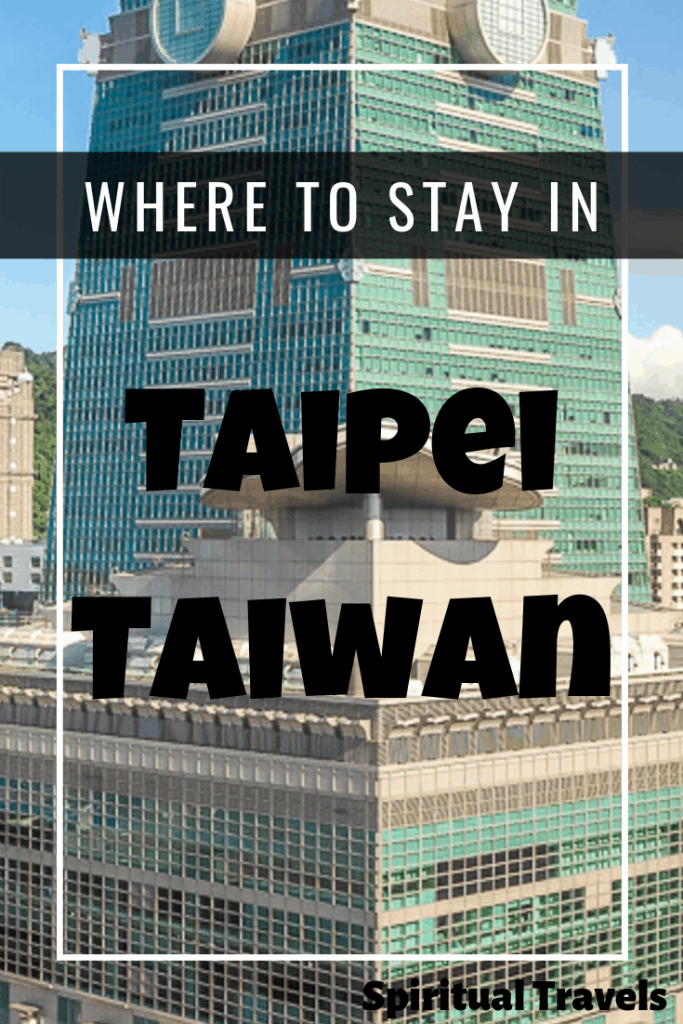 A detailed guide to where to stay in Taipei, Taiwan   taipei hotels   where to stay in taiwan   best hostels in taipei   taipei hotels   taipei accommodations   taipei neighborhoods   best places to stay in taipei   planning a trip to taipei   taipei guide