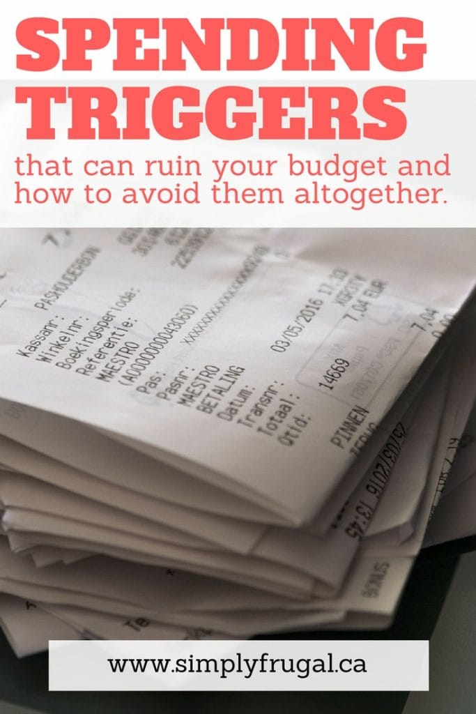 Spending Triggers that can ruin your budget and how to avoid them altogether.