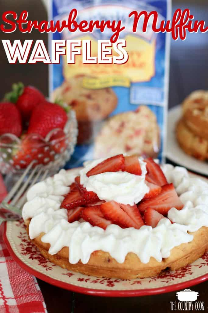Strawberry Muffin Mix waffles recipe from The Country Cook