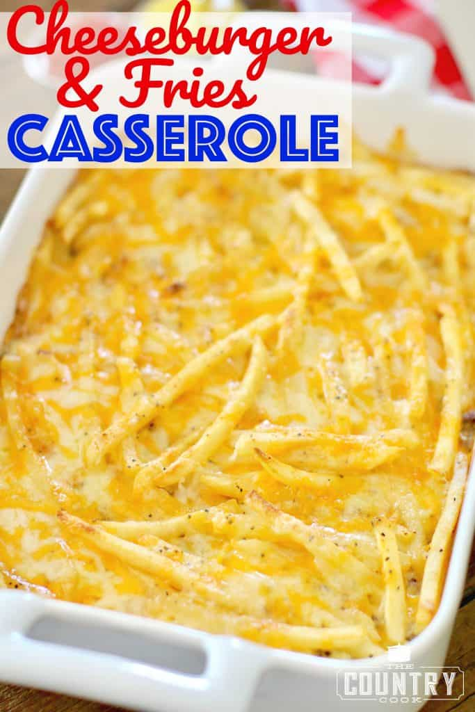 Cheeseburger and Fries Casserole recipe from The Country Cook