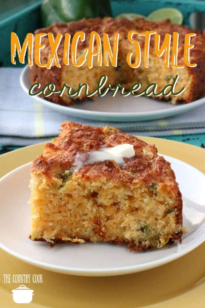 Mexican Style Cornbread recipe from The Country Cook