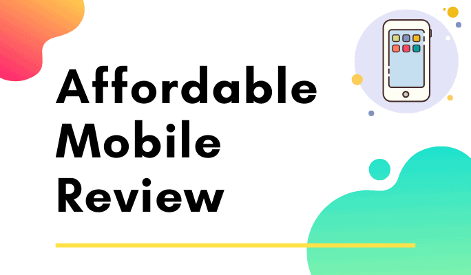 affordable mobiles review