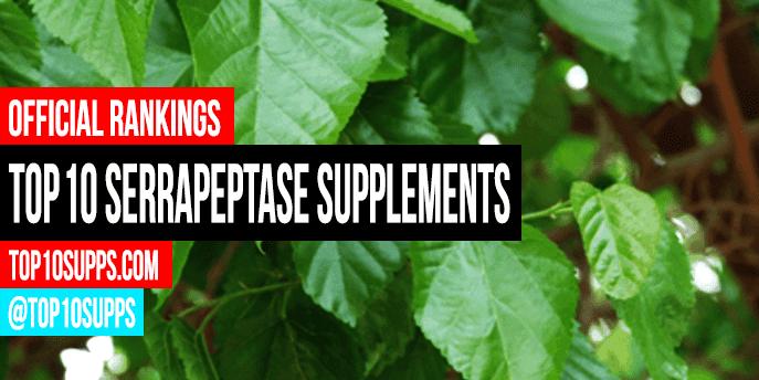 best-Serrapeptase-suplementos-on-the-market
