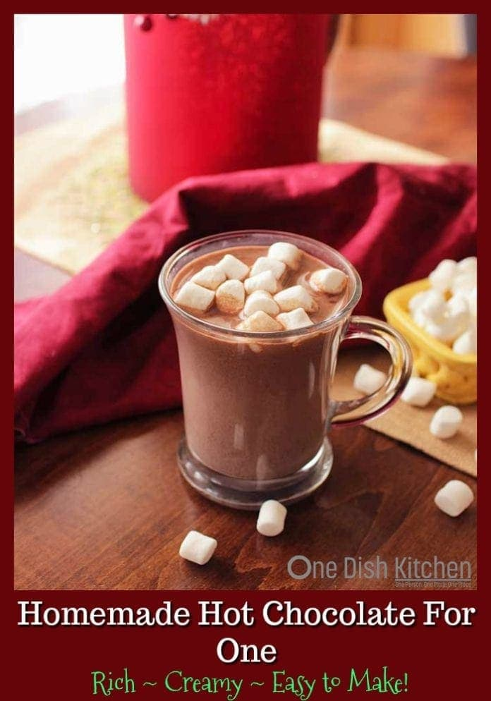 Rich Hot Chocolate Recipe For One – A single serving of the best tasting homemade hot chocolate! Made with milk, cocoa powder and sugar. So easy to make! | One Dish Kitchen | #singleserving #hotchocolte #chocolate #recipesforone #hotcocoa #Christmasrecipe #holidays