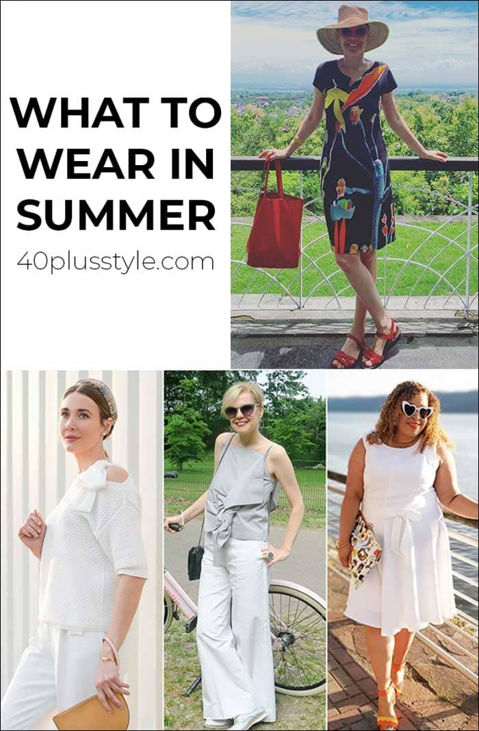 What to wear in summer | 40plusstyle.com