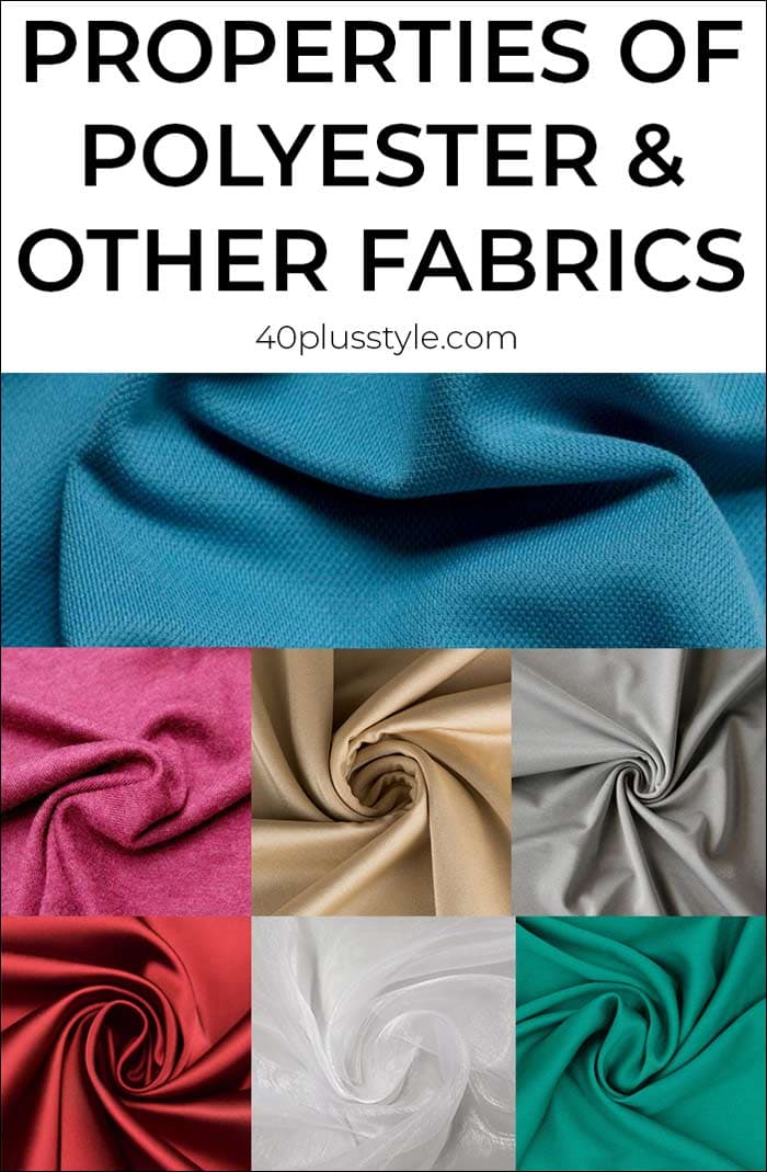 Properties of polyester and other fabrics | 40plusstyle.com
