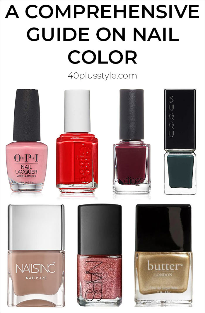 A comprehensive guide on nail color | 40plusstyle.com