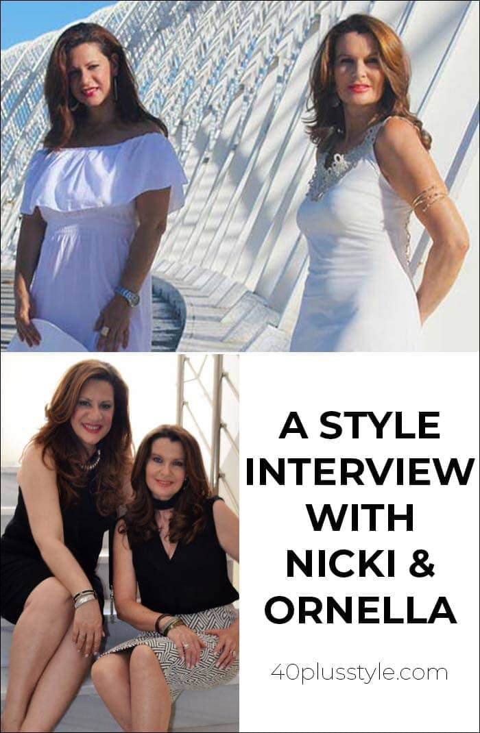 A style interview with Nicki and Ornella | 40plusstyle.com