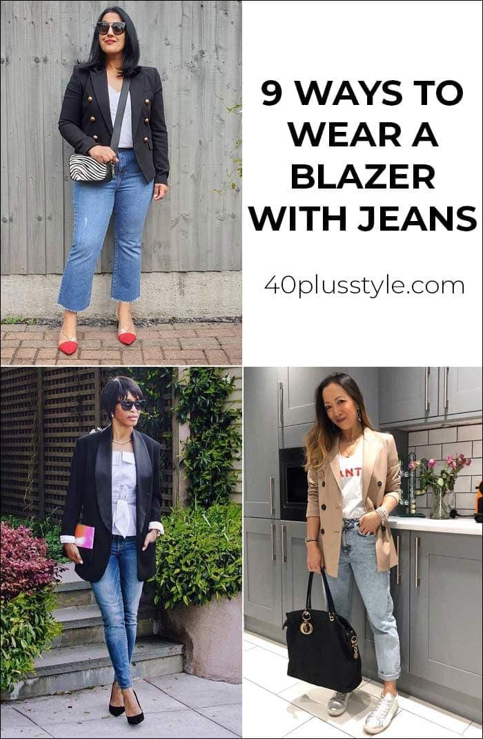 9 ways to wear a blazer with jeans | 40plusstyle.com
