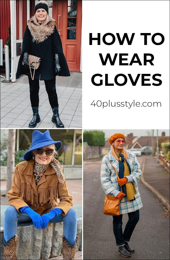 The best winter gloves for women and how to wear gloves as a stylish accessory for winter | 40plusstyle.com