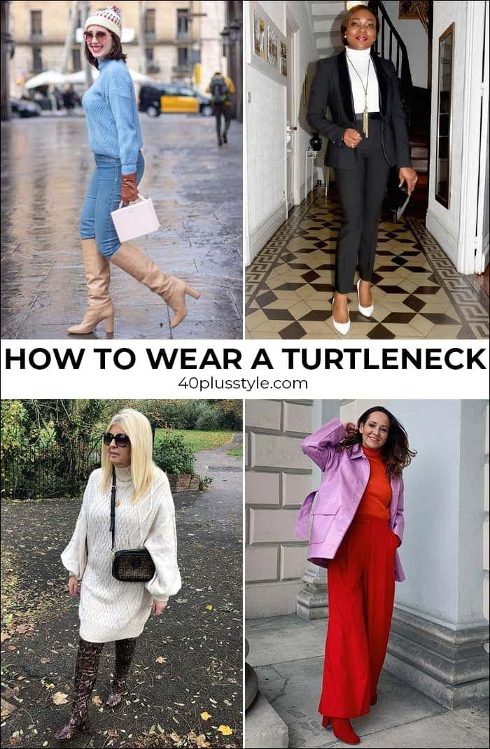 How to wear a turtleneck: chic turtleneck outfits for everyday | 40plusstyle.com